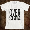 over-sensitive-american-apparel-unisex-fitted-tee-white_-w760h760